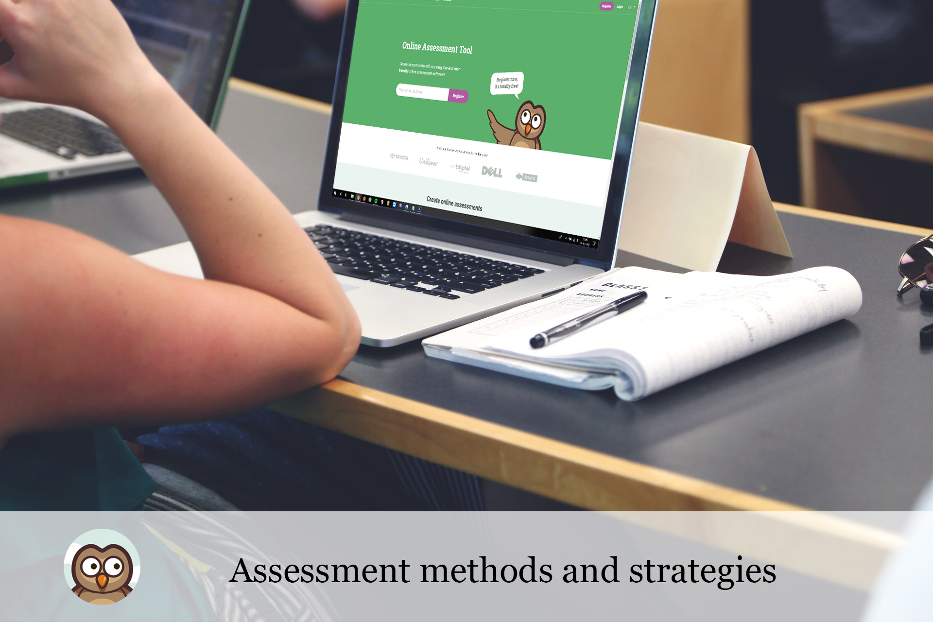Assessment methods and strategies
